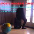 (Post)Modern Times